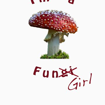 I'm a Fungirl! by luke-vw
