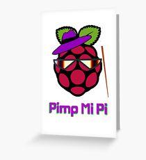 PIMP MY PI [UltraHD] Greeting Card