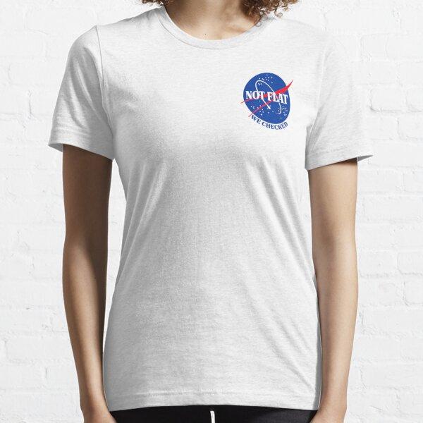 NASA Not Flat ® Merch | Flat Earth Essential T-Shirt