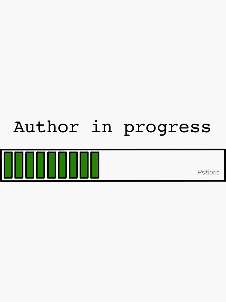 Author in Progress by Potions