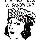 Is a Hot Dog a Sandwich?  by GalsGuide