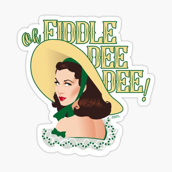 Fiddle-dee-dee! Sticker