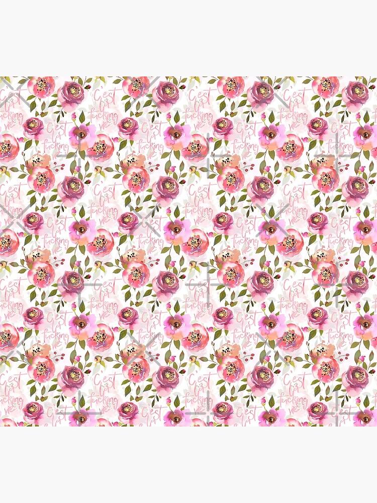 Cest la fucking vie pink floral  by UtArt