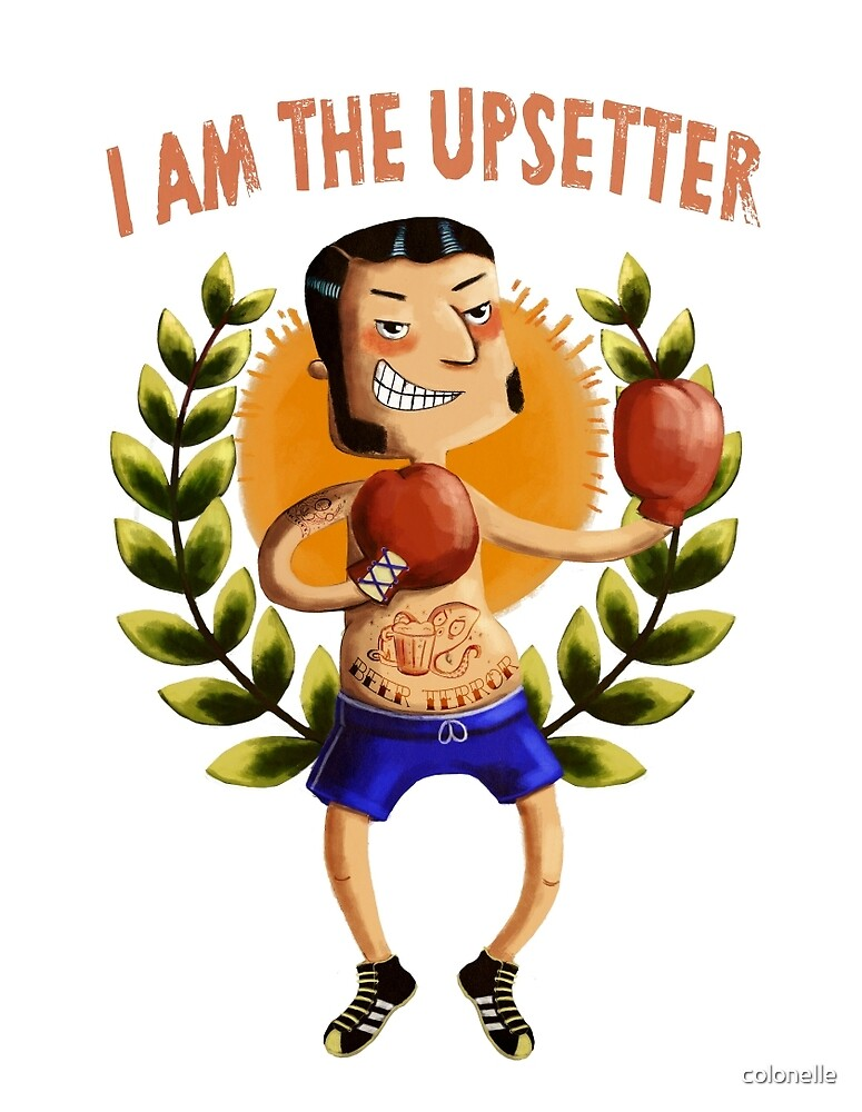 I am The Upsetter by colonelle