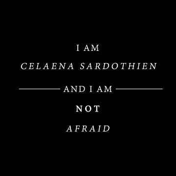 I am Celaena Sardothien  by whatthefawkes