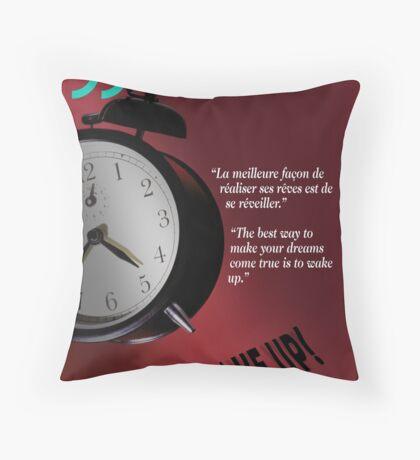 Wake Up! (quotation) Throw Pillow