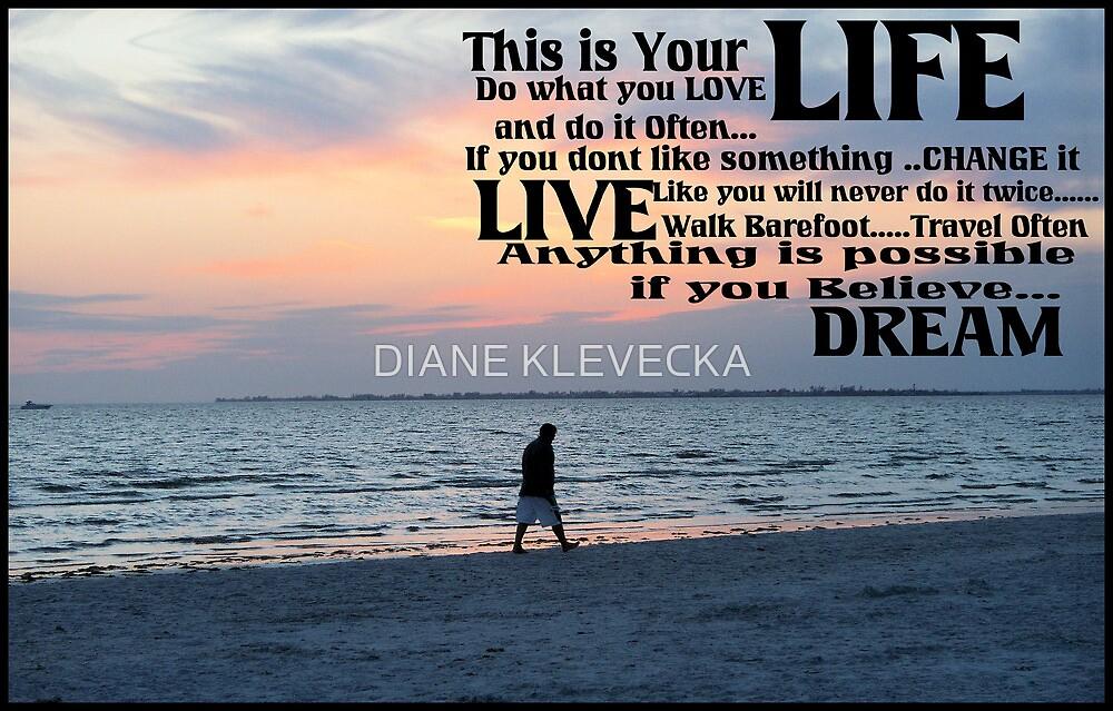 Encourgement by DIANE KLEVECKA