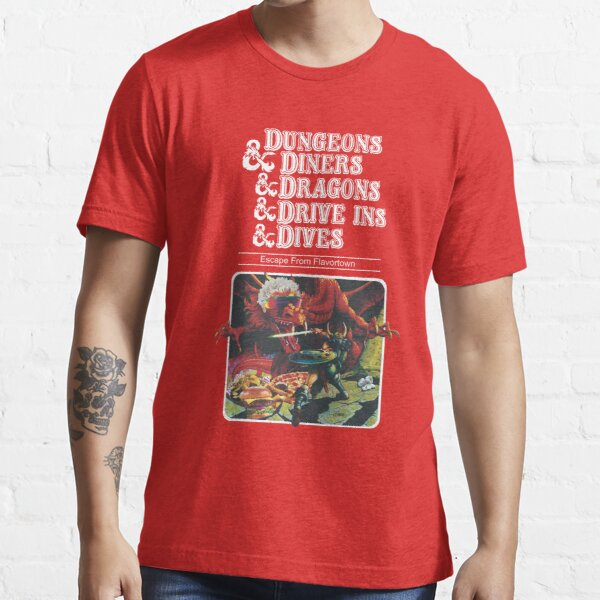 Dungeons & Diners & Dragons & Drive-Ins & Dives Essential T-Shirt