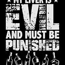 My Liver Is Evil Drinking Alcohol von mjacobp