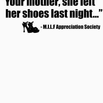 Your mother's shoes by Shnozzle
