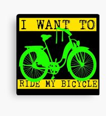 I WANT TO RIDE MY BICYCLE-4 Canvas Print