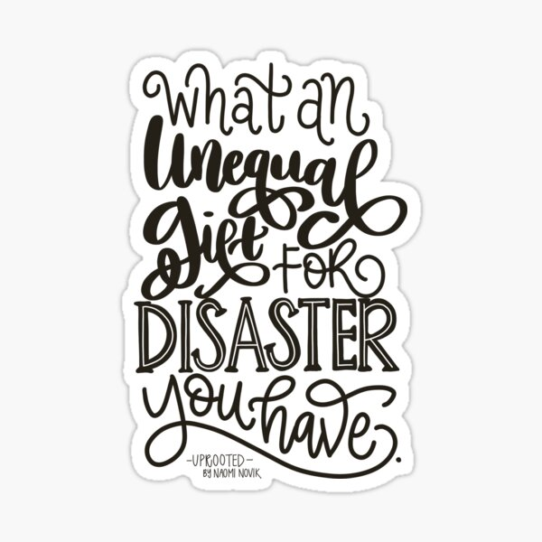 Uprooted- Disaster Sticker