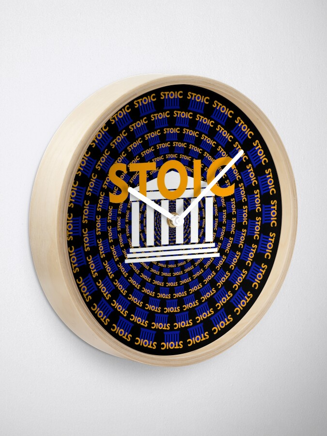 Alternate view of Stoic - Keep Stoic - Seek Happiness Clock