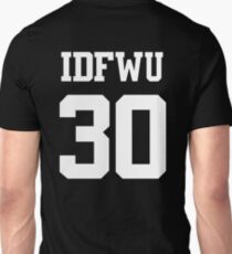 IDFWU Jersey (I Don't F**k With You) Shirt 30 Big Sean T-Shirt