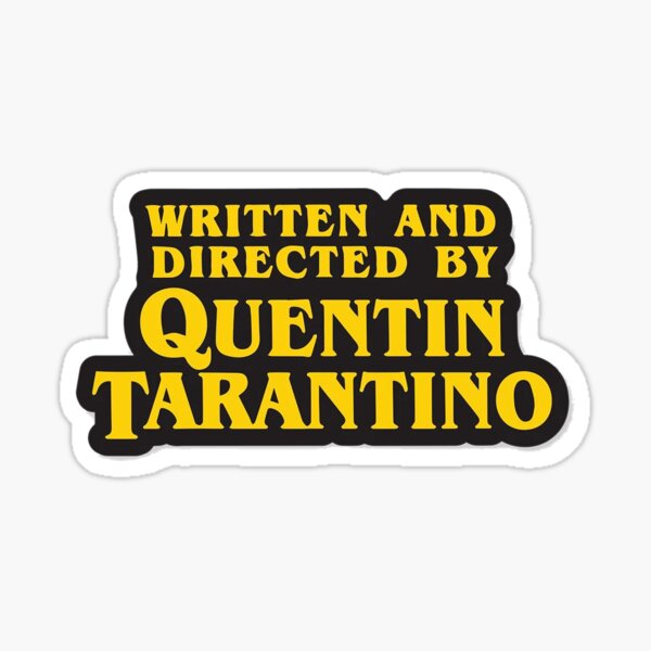 Directed By Tarantino Sticker