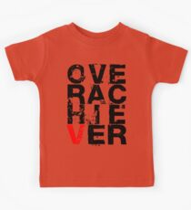 Over Achiever Kids Clothes