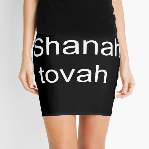 Shanah tovah #Shanah #tovah #ShanahTovah Happy Rosh Hashanah #HappyRoshHashanah #Happy #RoshHashanah Mini Skirt