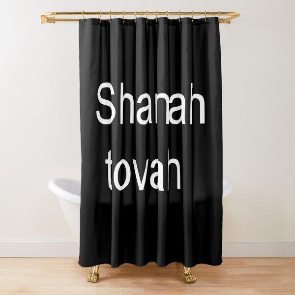 Shanah tovah #Shanah #tovah #ShanahTovah Happy Rosh Hashanah #HappyRoshHashanah #Happy #RoshHashanah Shower Curtain