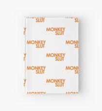 We're Not Having Monkey Slut As A Password Hardcover Journal