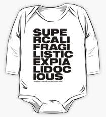 Supercalifragilisticexpialidocious One Piece - Long Sleeve