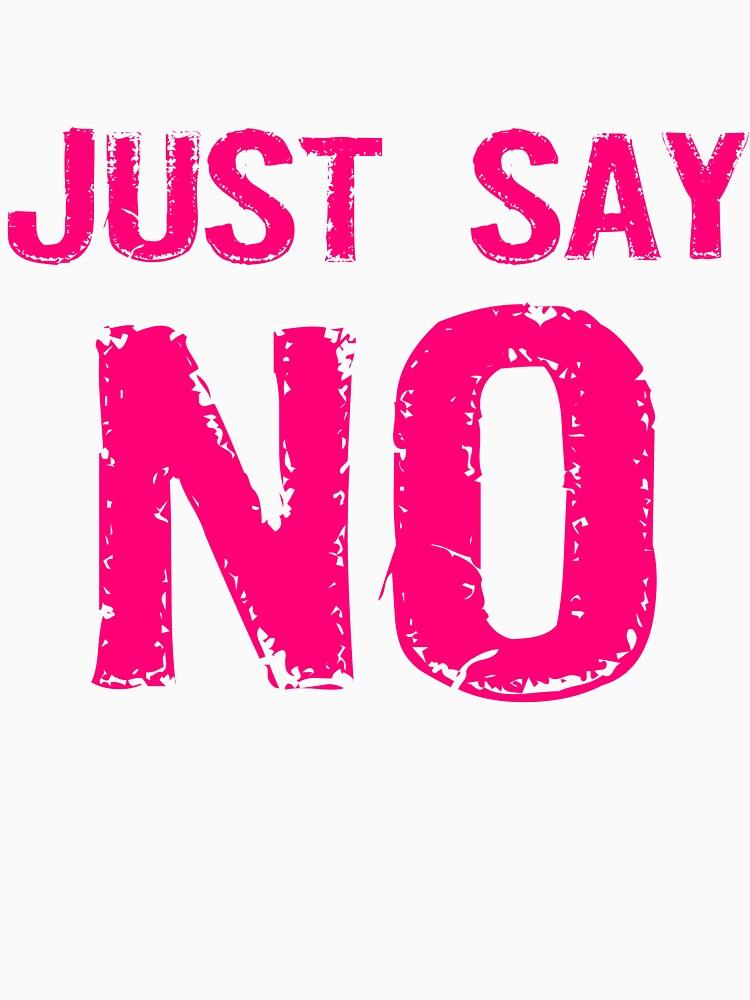 Just Say NO by evahhamilton