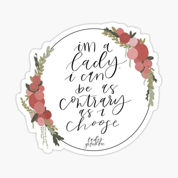 I'm A Lady Downton Abbey sticker Sticker