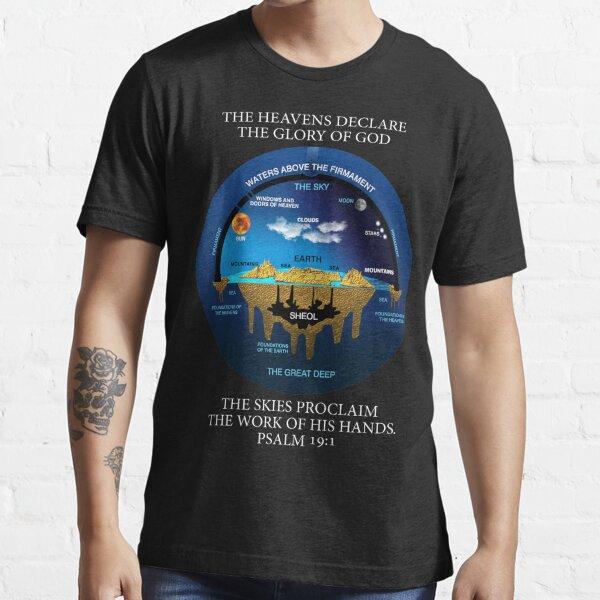 Biblical Psalm 19:1 Flat Earth Anceint Hebrew Cosmology Essential T-Shirt