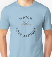Watch Your Attitude - Inverted Cessna 172 Unisex T-Shirt
