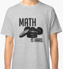 Math is Hard Classic T-Shirt
