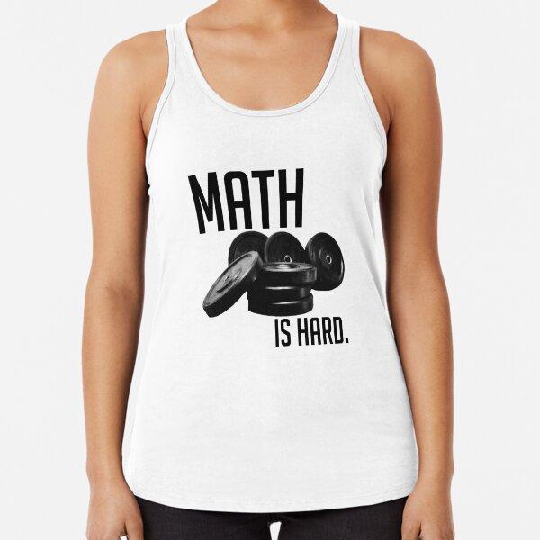 Math is Hard Racerback Tank Top