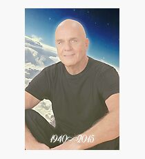 Rest in Paradise, Dr. Wayne Dyer  Photographic Print
