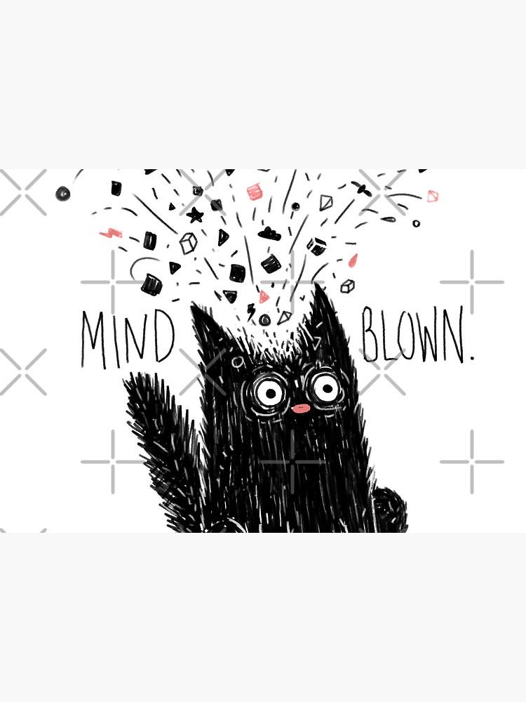 MIND BLOWN. by littleclyde