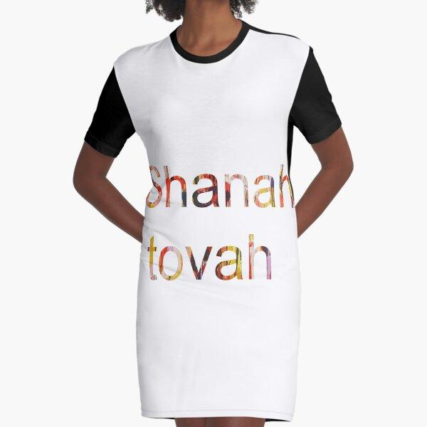 Shanah tovah Graphic T-Shirt Dress