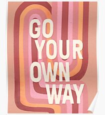 Go your own way Poster