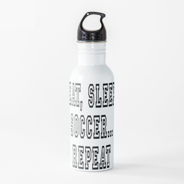 COMER, DORMIR, FÚTBOL, REPETIR. Botella de agua