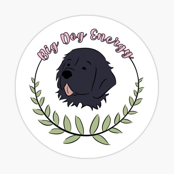 Big Dog Energy - Pink - Newfoundland Sticker