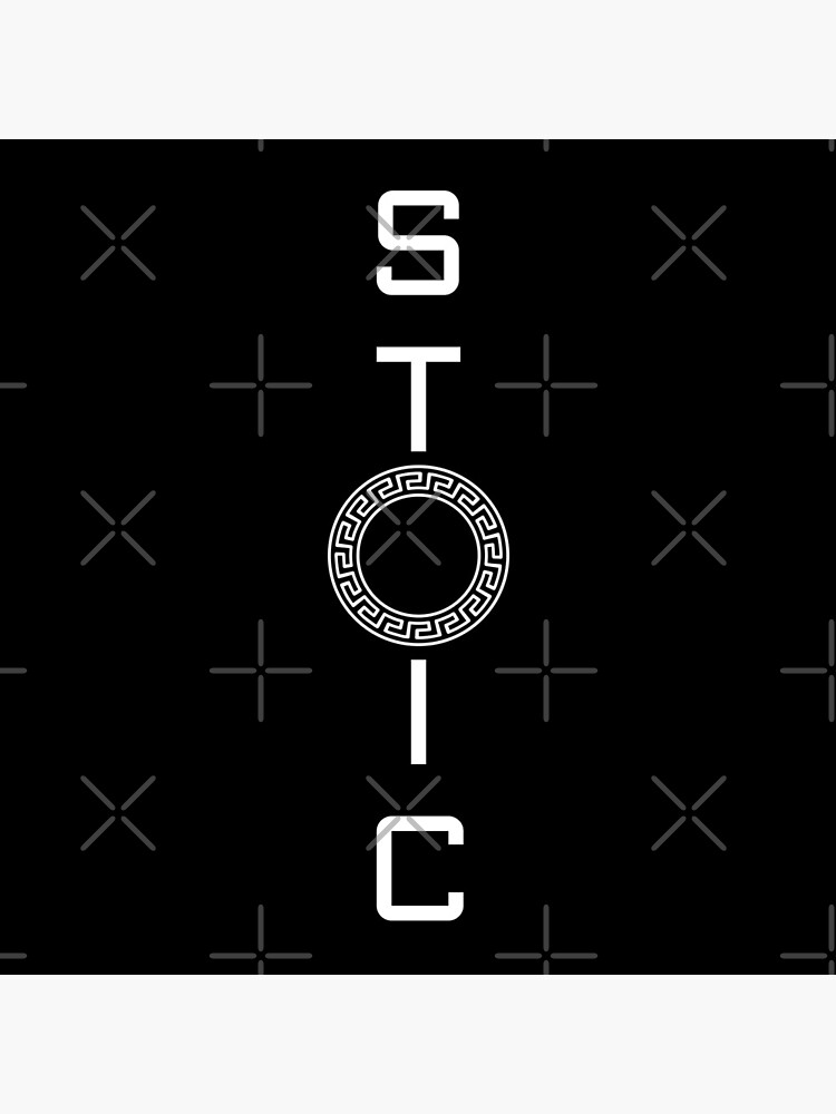 Stoics Stay Vertical - Greek Circle - Stay Stoic by StoicMagic