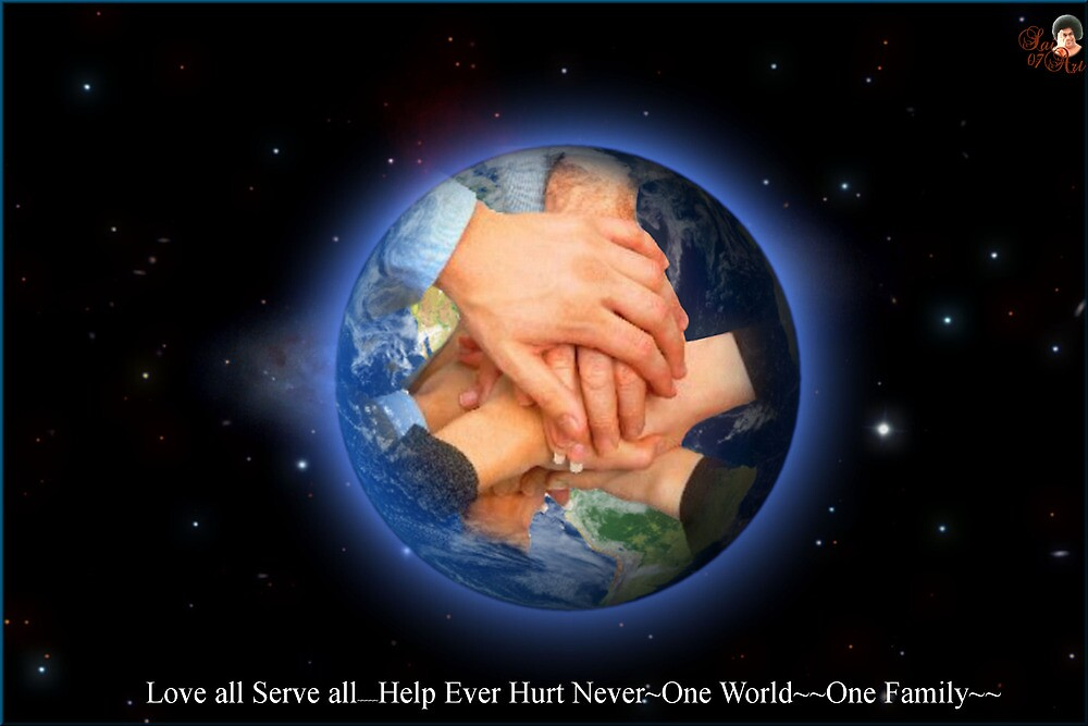 """Love all Serve all  """"We are one"""" by SaiArt108"""