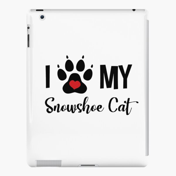 I Love My Snowshoe Cat iPad Snap Case