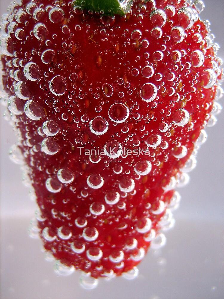 Bubble Strawberry... by Tania Koleska