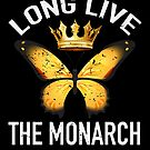 Butterfly Long Live Monarch Butterflies Gift von mjacobp