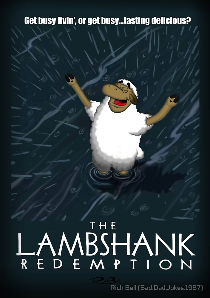 The Lambshank Redemption by Rich Bell (Bad Dad Jokes)