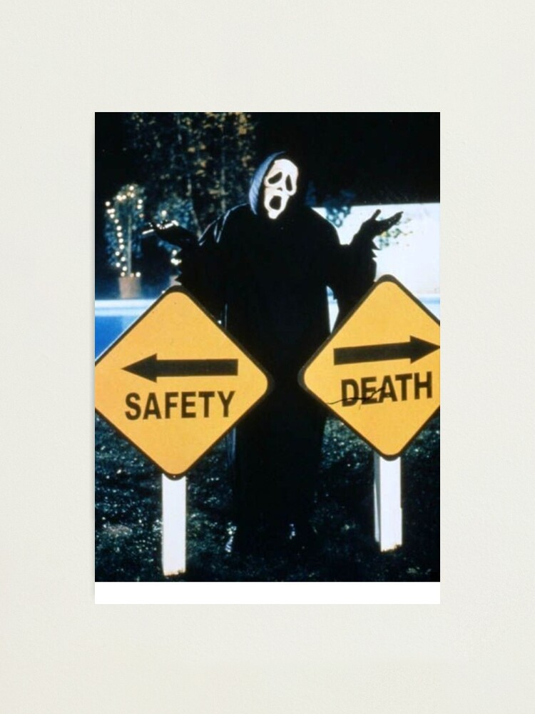 Alternate view of Safety <--> Death Photographic Print
