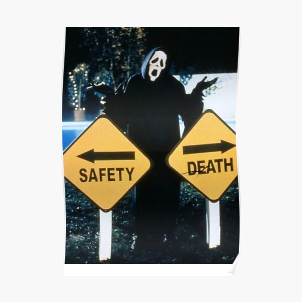 Safety <--> Death Poster