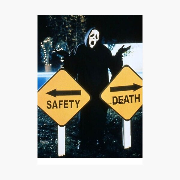 Safety <--> Death Photographic Print