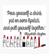 Pull Yourself Together Quote Photographic Print