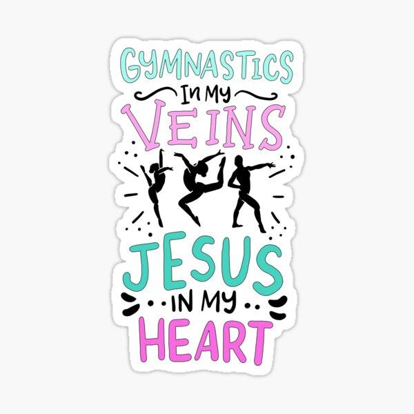 Gymnastics In My Veins Jesus In My Heart Sticker