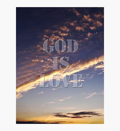 God is love Photographic Print