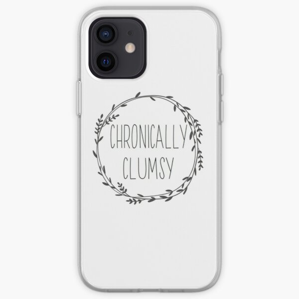 Chronically Clumsy White iPhone Soft Case
