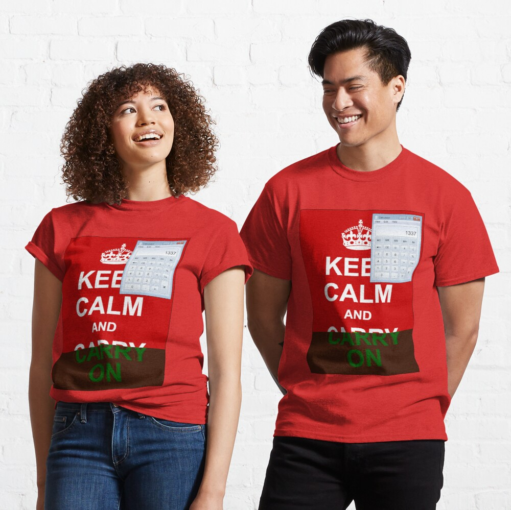 Keep calm and (real glitch) Classic T-Shirt